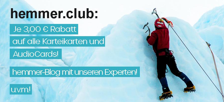 Jetzt kostenlos Mitglied im hemmer.club werden und geldwerte Vorteile bei unseren Partnern sichern!